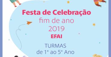 Festa de Celebração – Final de Ano 2019 – EFAI 2° dia (Manhã)